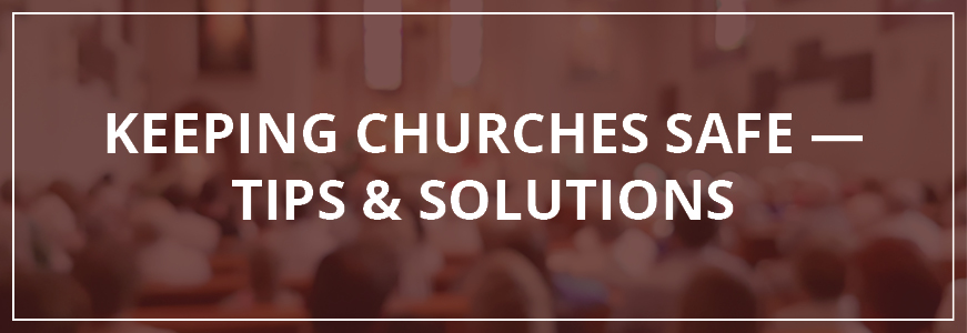 keeping churches safe