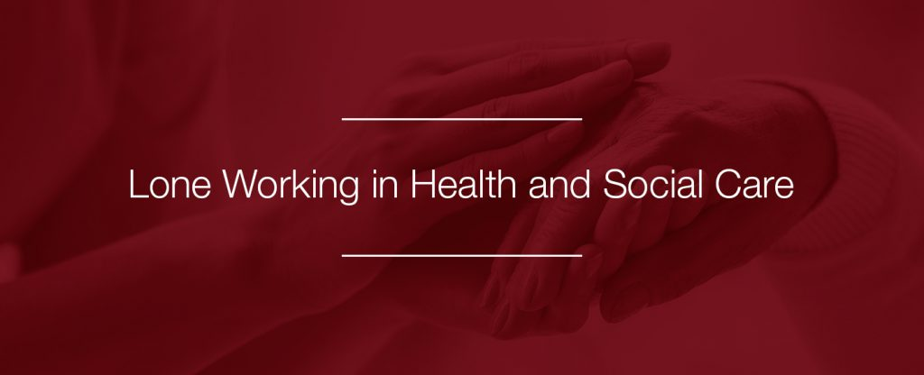 lone working in health and social care