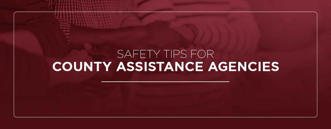 safety tips for county assistance agencies