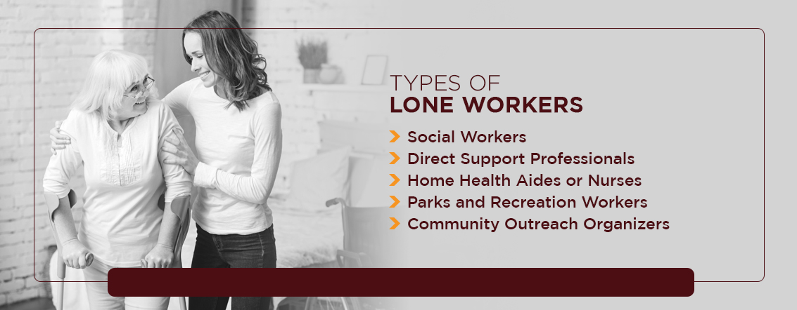 types of lone workers