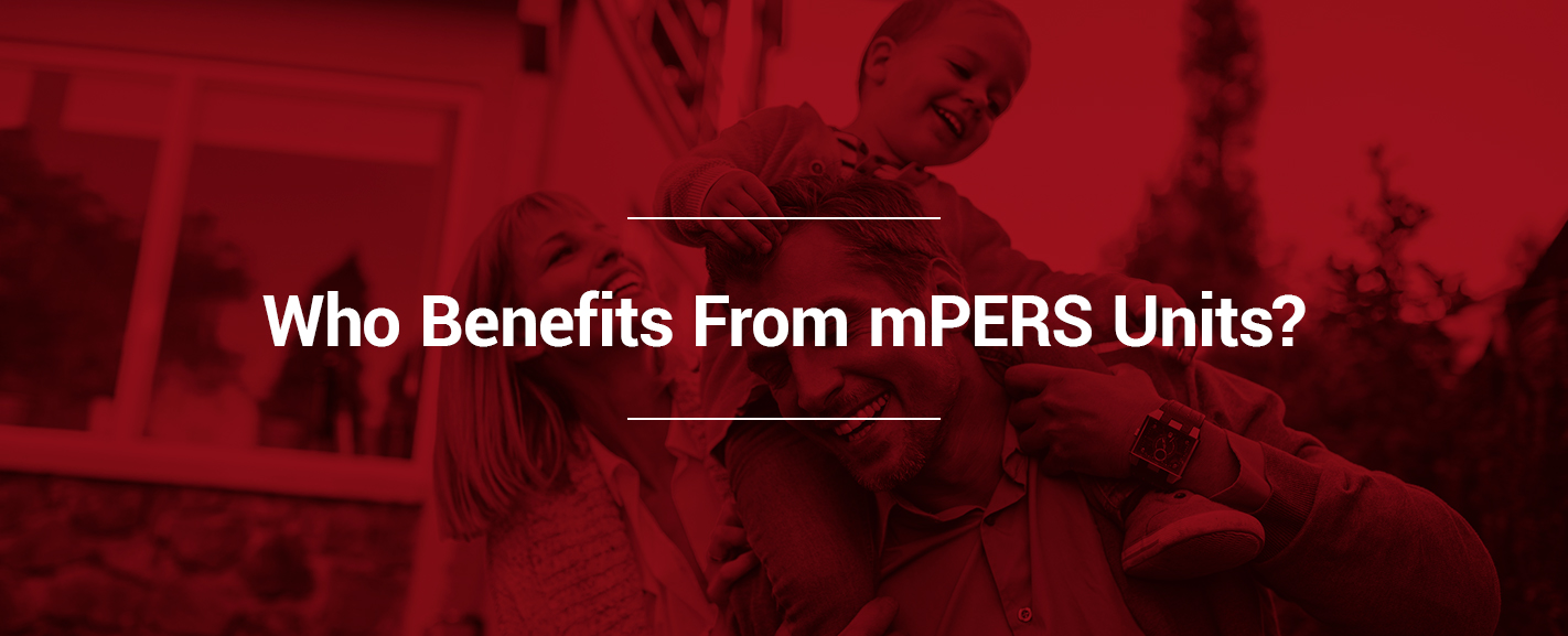 who benefits from mPERS units