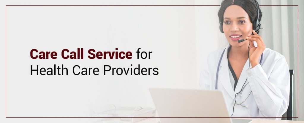 care call service for health care provider